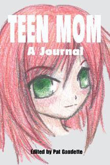 Teen Mom: A Journal